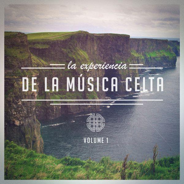 Musica Celta All Stars - La Experiencia de la Música Celta, Vol. 1 (Una Selección de Música Celta Tradicional)