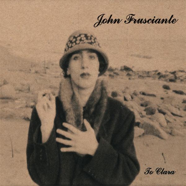 John Frusciante - Niandra LaDes And Usually Just A T-Shirt