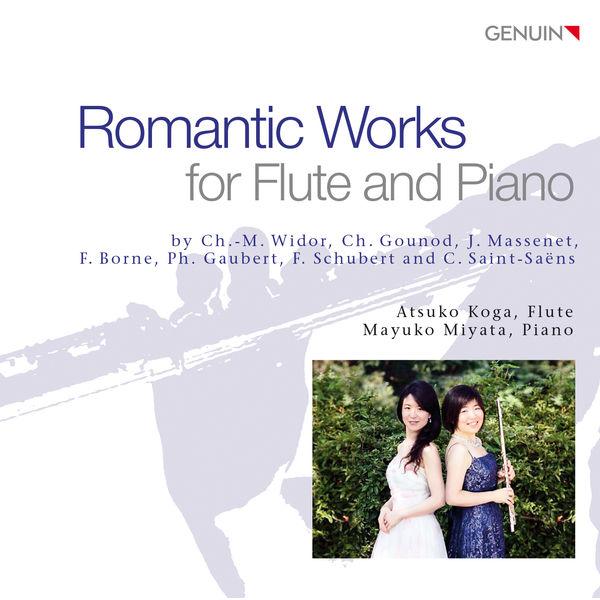 Atsuko Koga - Romantic Works for Flute and Piano (Widor, Gounod, Massenet, Schubert...)