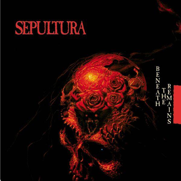Sepultura - Beneath The Remains (Reissue)