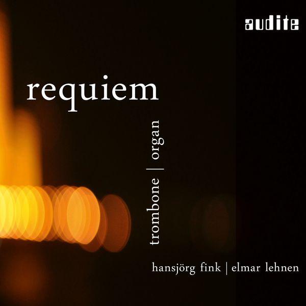 Hansjörg Fink - Requiem (Trombone & Organ [Seifert Organ, Kevelaer])