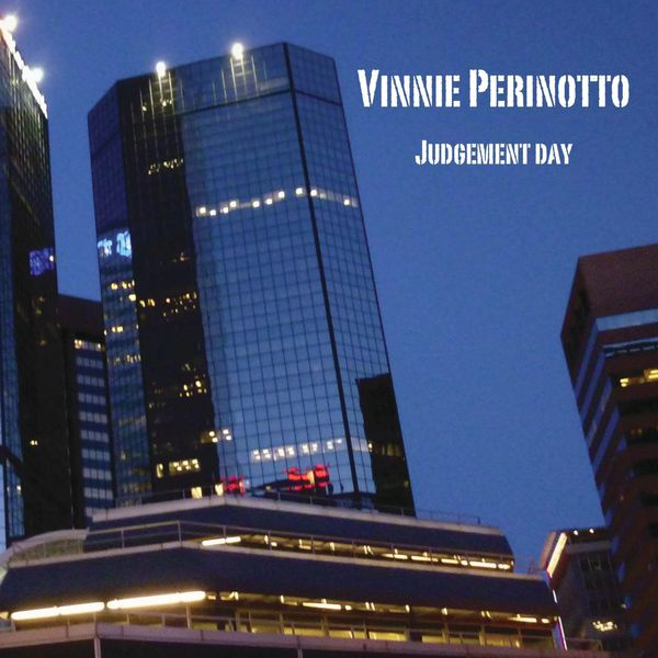 Vinnie Perinotto - Judgement Day
