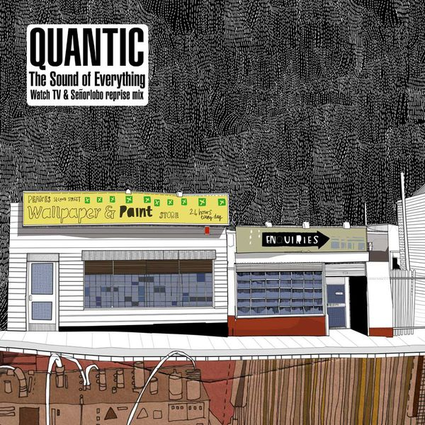 Quantic - The Sound of Everything Rmx