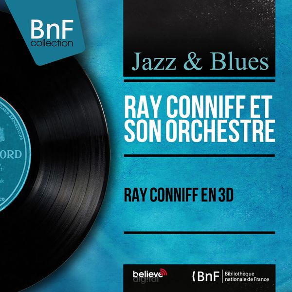 Ray Conniff - Ray Conniff en 3D (Stereo Version)