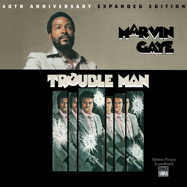 Marvin Gaye - Trouble Man (40th Anniversary Expanded Edition)