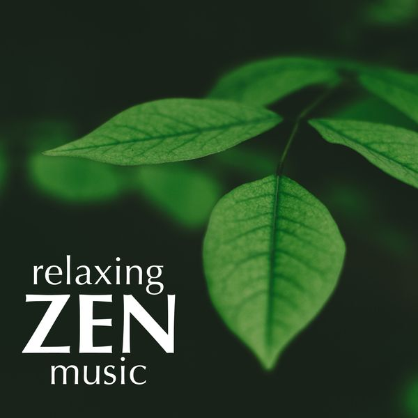 Original Soundtrack - Relaxing Zen Music: Background Music for Meditation, Yoga, Massage, Spa, Ayurveda, Sauna