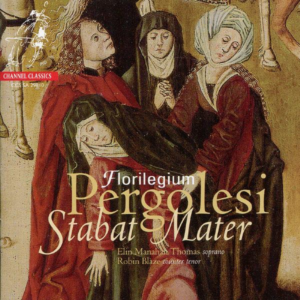 Florilegium - Pergolesi: Stabat Mater, Salve Regina - Florilegium