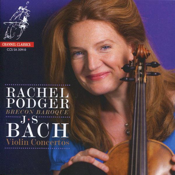 Rachel Podger - Bach : Violin Concertos