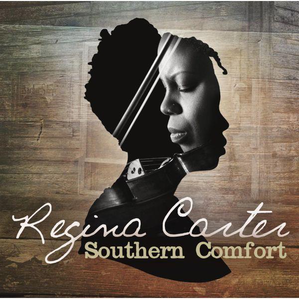 Regina Carter|Southern Comfort