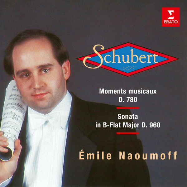 Emile Naoumoff - Schubert: Moments musicaux, D. 780 & Piano Sonata No. 21, D. 960