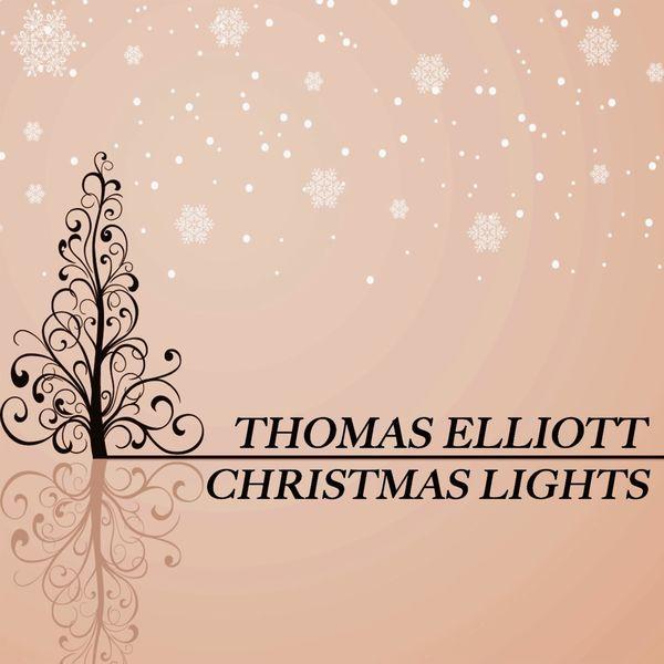 Elliott Thomas - Christmas Lights