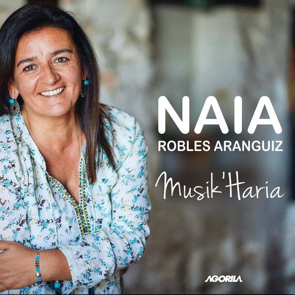 Naia Robles Aranguiz - Musik' Haria