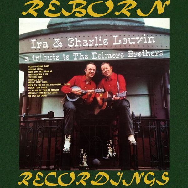 The Louvin Brothers - A Tribute to the Delmore Brothers (HD Remastered)