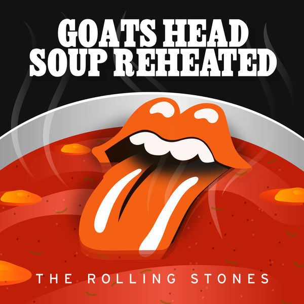 The Rolling Stones - Goats Head Soup Reheated