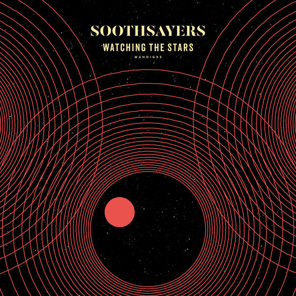 Soothsayers - Watching the Stars