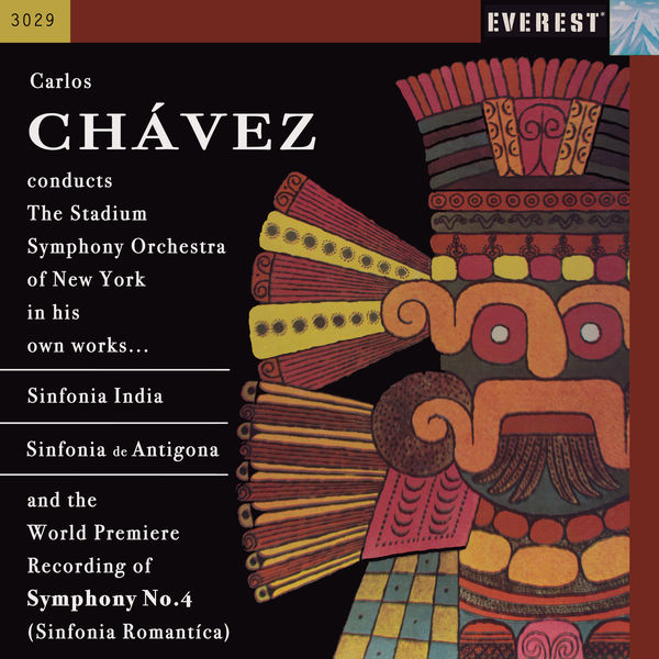 Stadium Symphony Orchestra Of New York - Chávez: Sinfonia India, Sinfonia de Antigona & Sinfonia Romantica