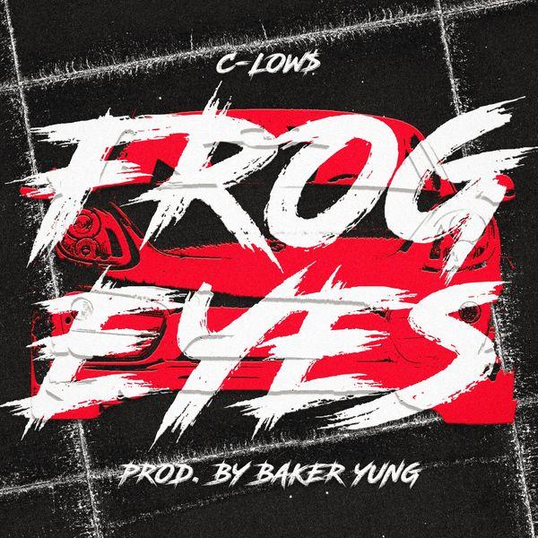 C-low$ - Frog Eyes
