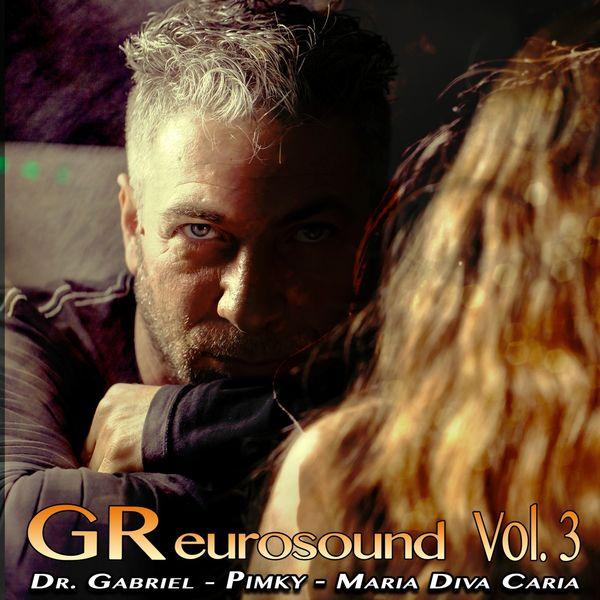 Dr. Gabriel - Greurosound, Vol. 3 (Special Edition)