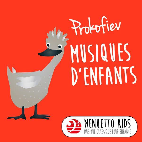 Gyorgy Sandor - Prokofiev: Musiques d'enfants, Op. 65 (Menuetto Kids - Musique classique pour enfants)