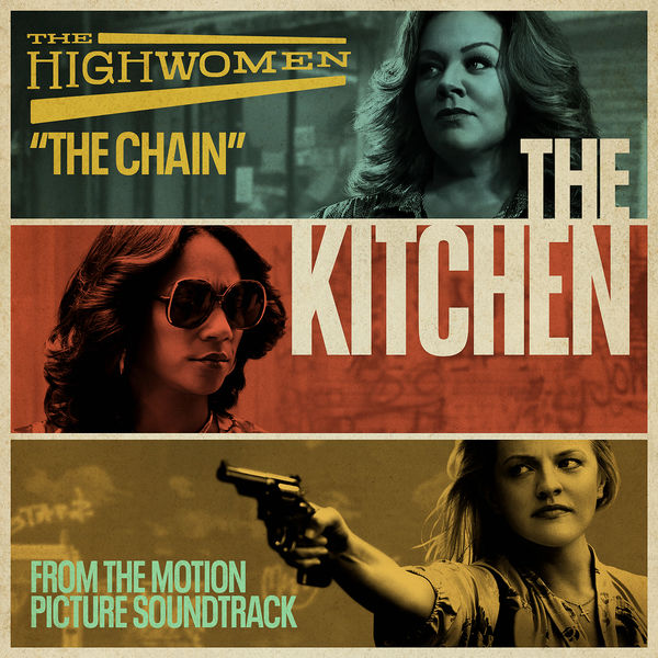 """The Highwomen - The Chain (From the Motion Picture Soundtrack """"The Kitchen"""")"""