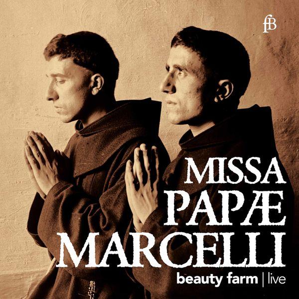 Beauty Farm - Palestrina: Missa Papae Marcelli (Live)