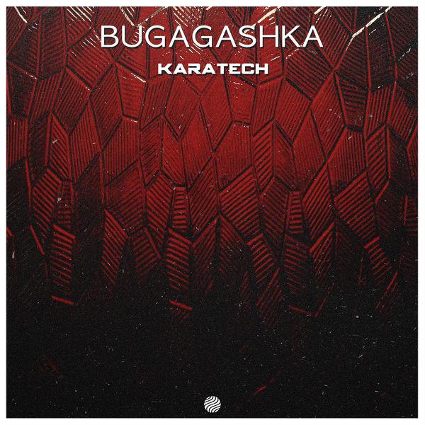 Bugagashka - Karatech
