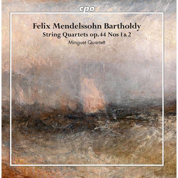 Minguet Quartett - Mendelssohn: String Quartets, Op. 44 Nos. 1 & 2