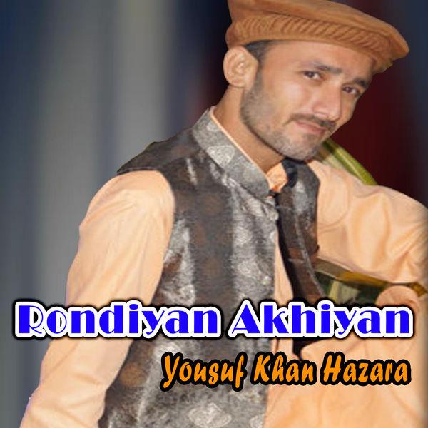 Yousuf Khan Hazara - Rondiyan Akhiyan