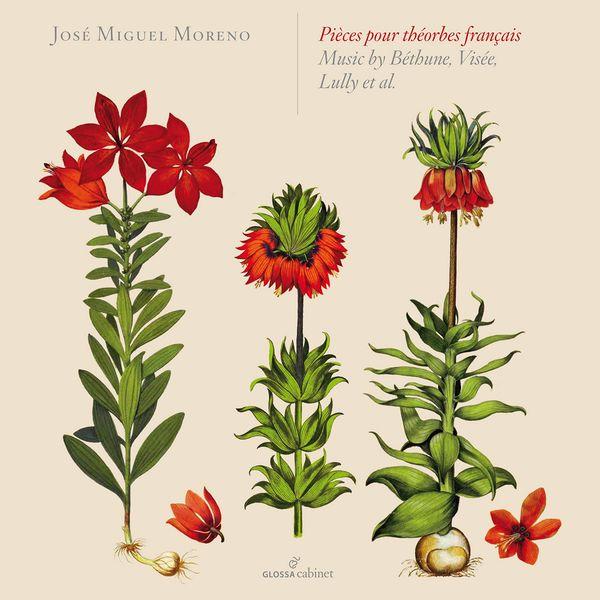 José Miguel Moreno - Pièces pour théorbes francais