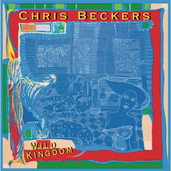 Chris Beckers - Wild Kingdom