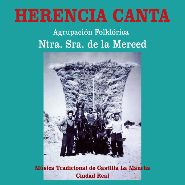 Agrupación Folklórica Nuestra Señora de la Merced - Herencia Canta