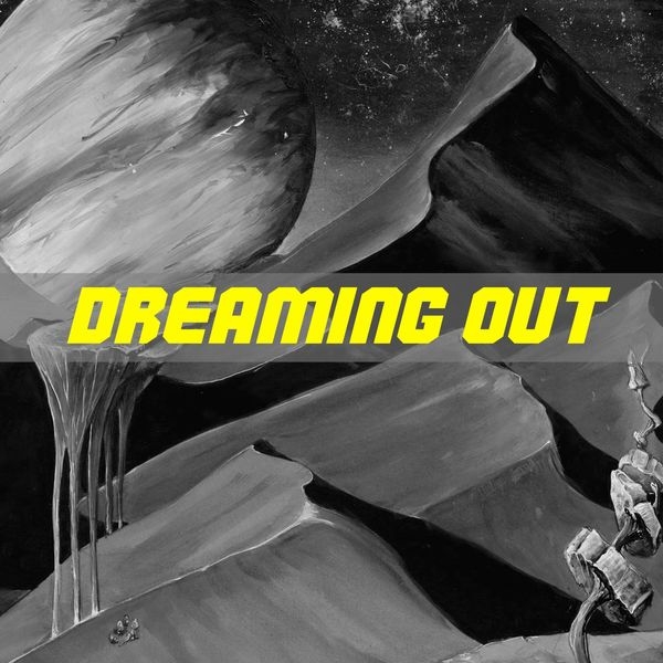 Galaxy - Dreaming Out