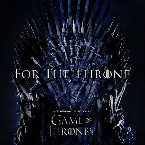 Various Artists - For The Throne (Music Inspired by the HBO Series Game of Thrones)