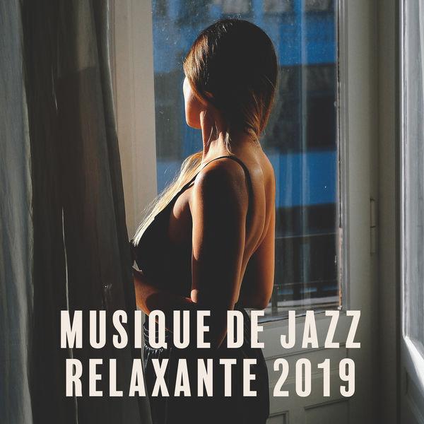 Oasis de musique jazz relaxant - Musique de Jazz Relaxante 2019