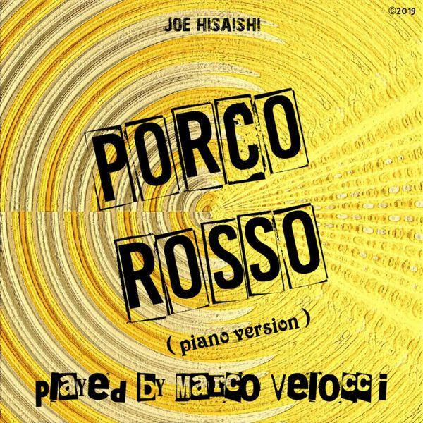 Marco Velocci - Porco rosso (Piano version)