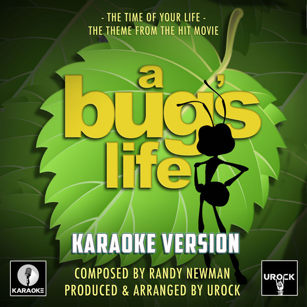 """Urock Karaoke - The Time Of Your Life (From """"A Bug's Life"""")"""