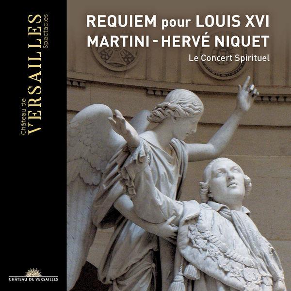 Hervé Niquet - Martini: Requiem pour Louis XVI