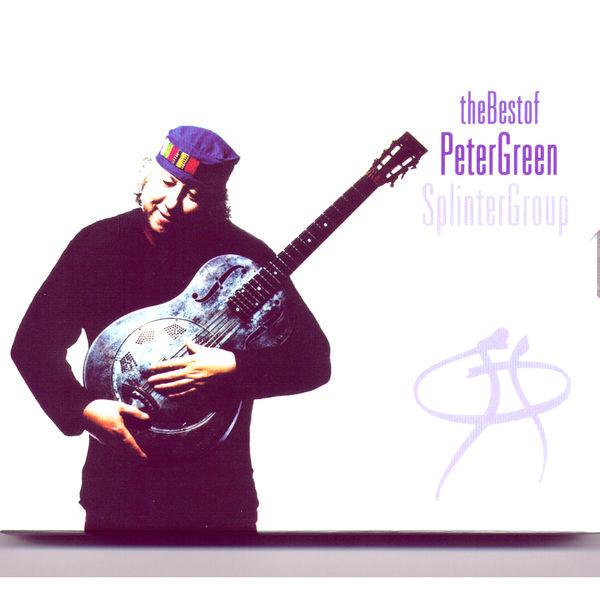 Peter Green - The Best Of Peter Green Splinter Group