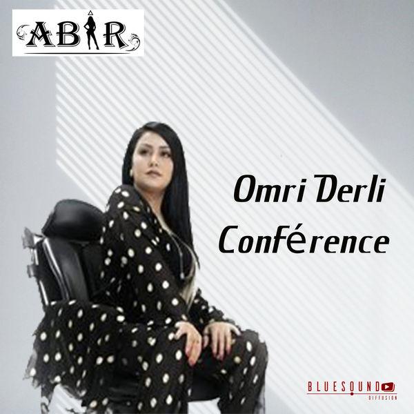 Abir - Omri Derli Conférence
