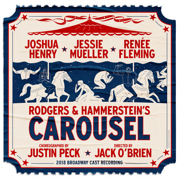 'Carousel' 2018 Broadway Cast - Rodgers & Hammerstein's Carousel