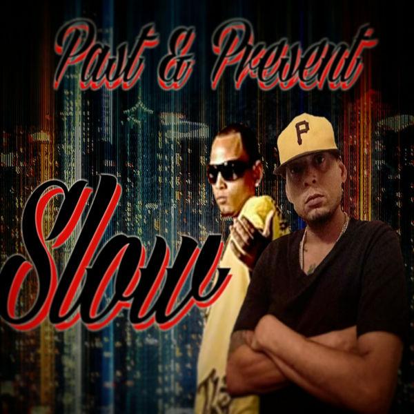 """Al Rezz - Slow """"Pasado & Presente"""" (feat. Seba)"""
