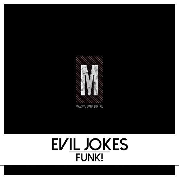 Evil Jokes - Funk!