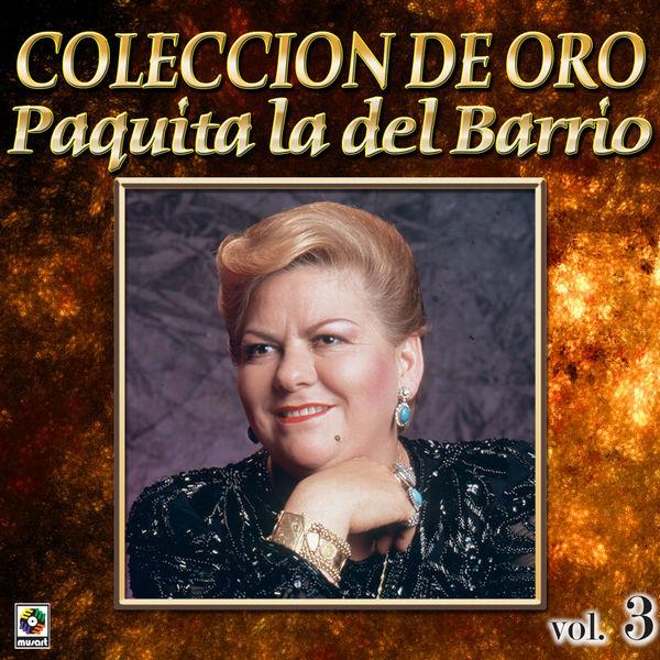 Paquita La Del Barrio - Colección De Oro, Vol. 3: La Huerfanita