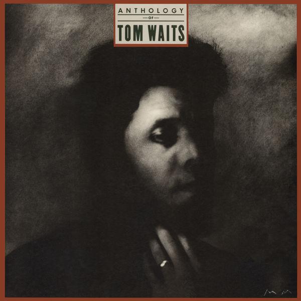 Tom Waits - Anthology Of Tom Waits