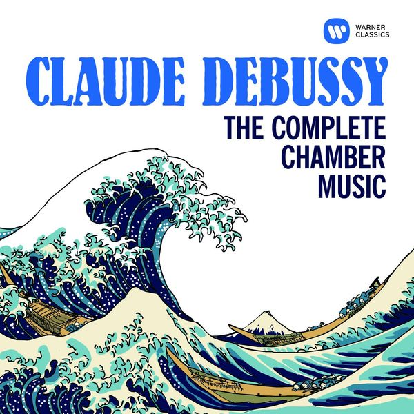 Various Artists - Debussy: The Complete Chamber Music