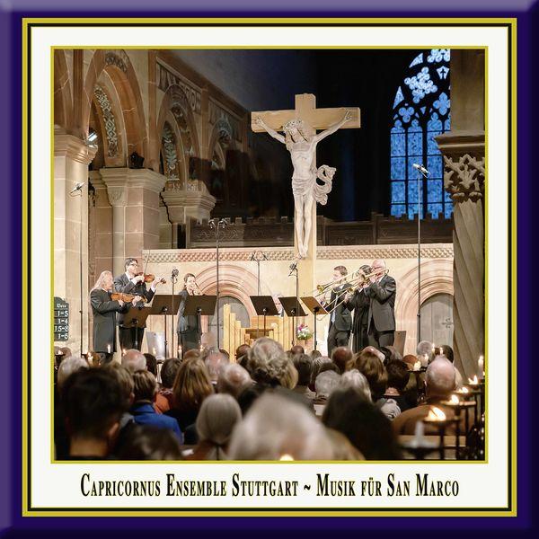 Capricornus Ensemble Stuttgart - Music for San Marco (Live)