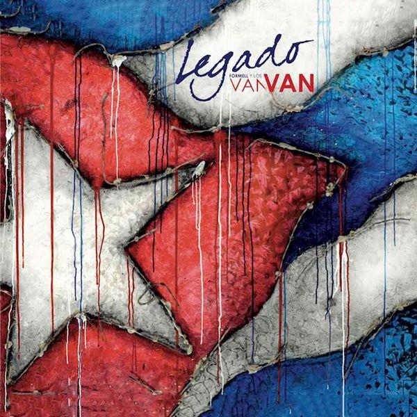 Formell y Los Van Van - Legado