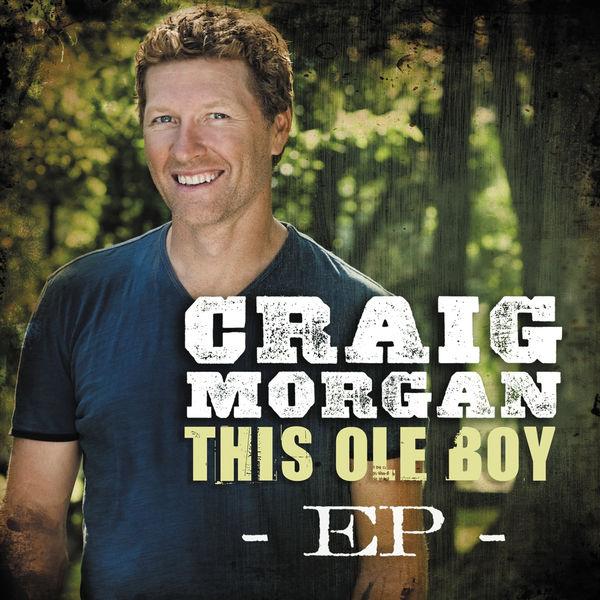 Craig Morgan - This Ole Boy - EP