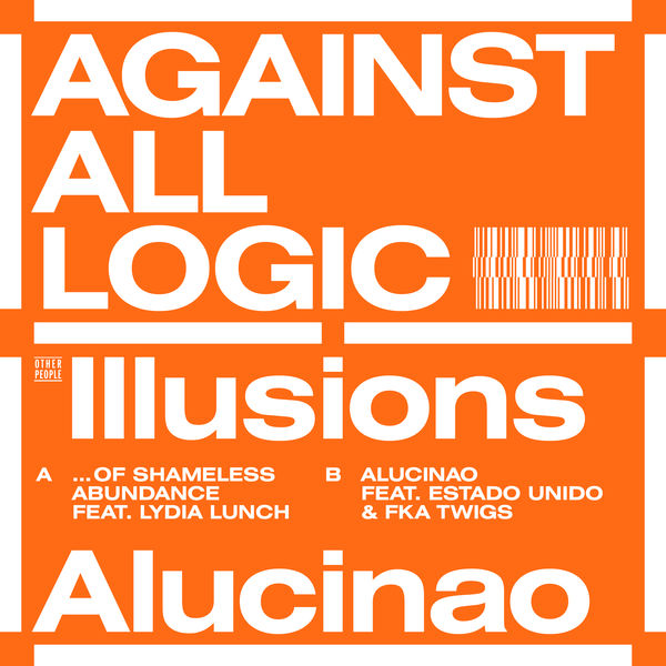 Against All Logic - Illusions of Shameless Abundance