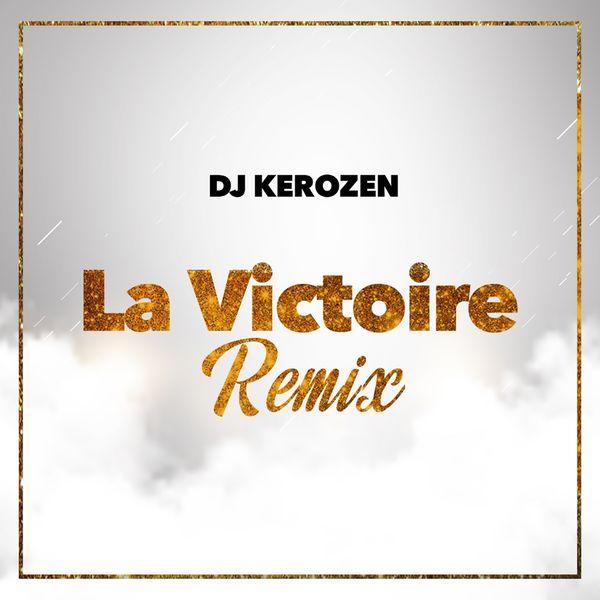 DJ AUDIO GRATUIT KEROZEN VICTOIRE TÉLÉCHARGER